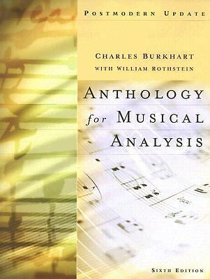 Anthology for Musical Analysis, Postmodern Update, Rothstein, William, Burkhart,