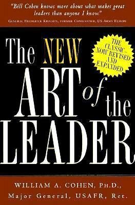 The New Art Of The Leader Revised, William A. Cohen, Good Book
