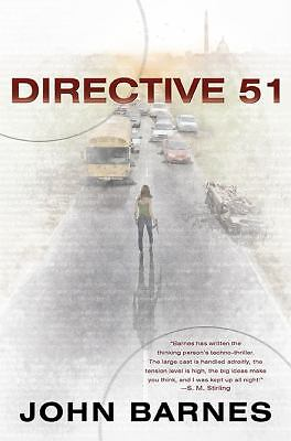 Directive 51 by John Barnes (2010, Hardcover) with Dust Jacket