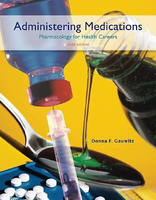 Administering Medications, Donna Gauwitz, Good Book