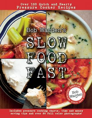 Bob Warden's Slow Food Fast, Bob Warden, Good Book