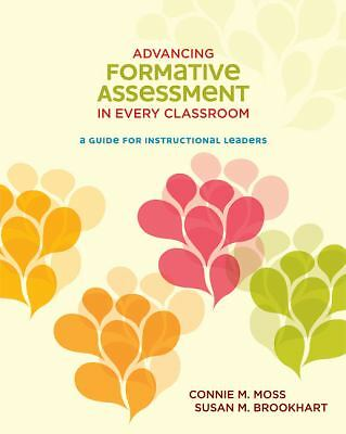 Advancing Formative Assessment in Every Classroom: A Guide for Instructional Lea