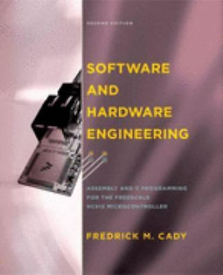 Software and Hardware Engineering: Assembly and C Programming for the Freescale