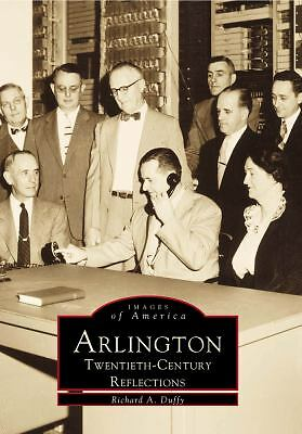 Arlington:   Twentieth  Century  Reflections   (MA)  (Images  of   America), Duf