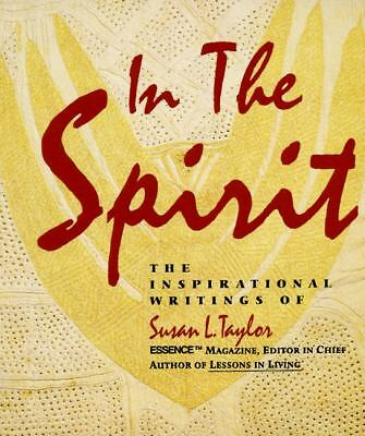 In the Spirit: The Inspirational Writings, Taylor, Susan L., Good Book