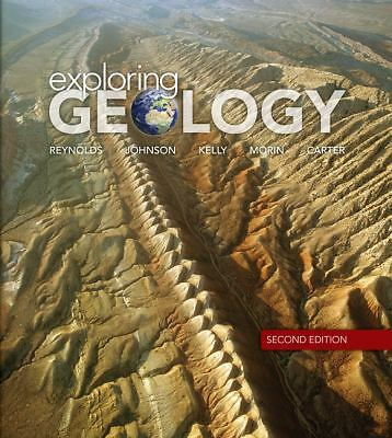 Exploring Geology, Stephen Reynolds, Julia Johnson, Michael Kelly, Paul Morin, C