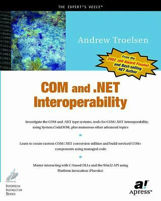COM and .NET Interoperability, Troelsen, Andrew, Good Book