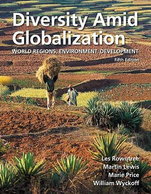 Diversity Amid Globalization: World Regions, Environment, Development (5th Editi