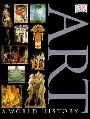Art: A World History, DK Publishing, Good Book