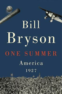 One Summer: America, 1927, Bryson, Bill, Good Book