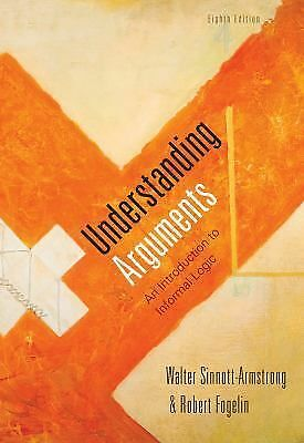 Understanding Arguments: An Introduction to Informal Logic, Fogelin, Robert J.,