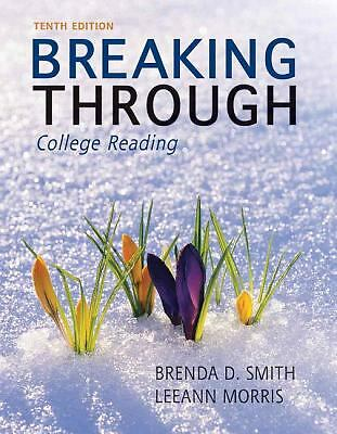 Breaking Through: College Reading, Morris, LeeAnn, Smith, Brenda Deutsch, Good B