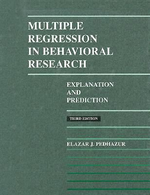 Multiple regression in behavioral research, Elazar J. Pedhazur, Good Book