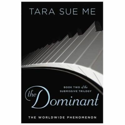 The Dominant: The Submissive Series