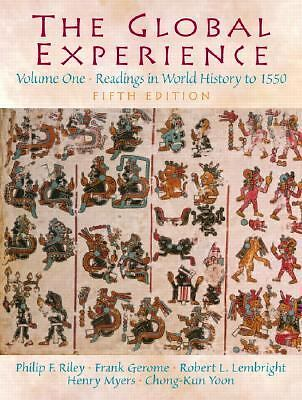 The Global Experience: Readings in World History, Volume 1 (to 1550) (5th Editio