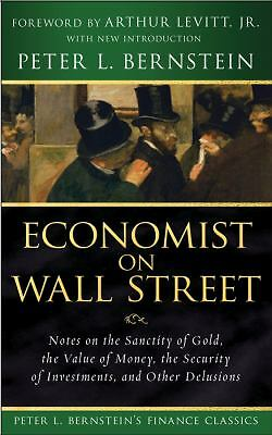 Economist on Wall Street (Peter L. Bernstein's Finance Classics): Notes on the S