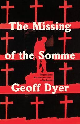 The Missing of the Somme, Dyer, Geoff, Good Book