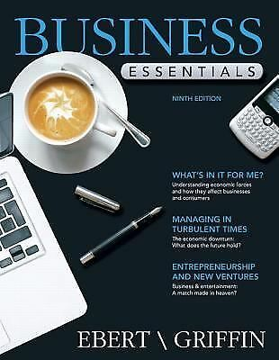 Business Essentials (9th Edition), Griffin, Ricky W., Ebert, Ronald J., Good Boo