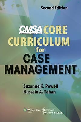CMSA Core Curriculum for Case Management, Tahan DNSc  RN  CNA, Hussein A., Powel