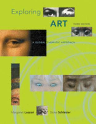 Exploring Art: A Global, Thematic Approach (with ArtExperience Online Printed Ac