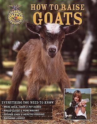 How to Raise Goats