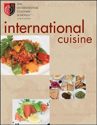 International Cuisine, The International Culinary Schools at The Art Institutes,