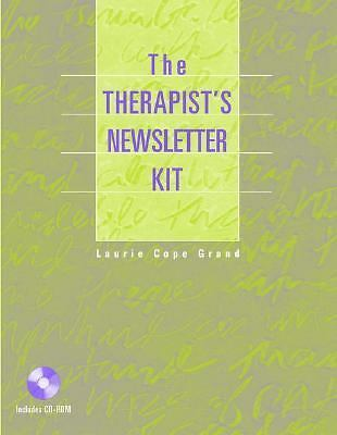 The Therapist's Newsletter Kit, Grand, Laurie C., Good Book