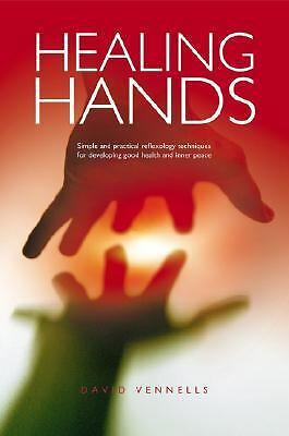 Healing Hands: Simple and Practical Reflexology, Techniques for Developing Good