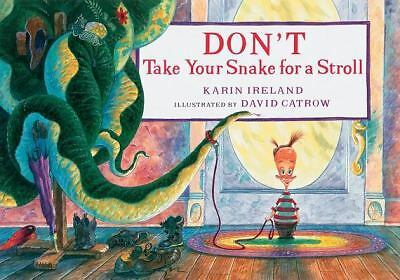 Don't Take Your Snake for a Stroll, Ireland, Karin, Acceptable Book