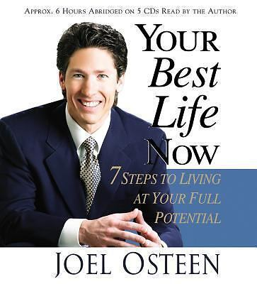 Your Best Life Now: 7 Steps to Living at Your Full Potential, Joel Osteen, Good