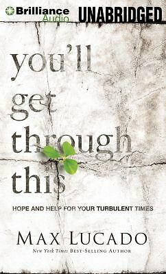 You'll Get Through This: Hope and Help for Your Turbulent Times, Lucado, Max, Go