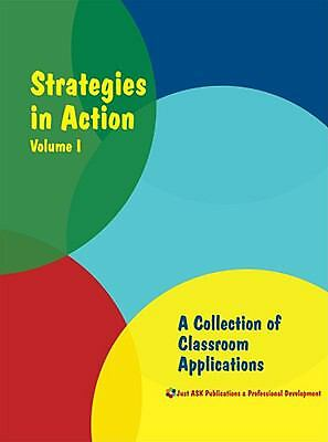 Strategies in Action: A Collection of Classroom Applications Volume I