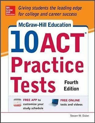 McGraw-Hill Education 10 ACT Practice Tests, 4th Edition (Mcgraw-Hill's 10 Act P