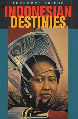 Indonesian Destinies, Friend, Theodore, Good Book