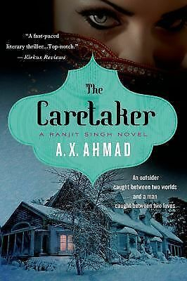 THE CARETAKER by A X Ahmad   PB   a thriller