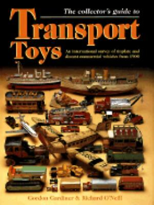 The Collector's Guide to Transport Toys: An International Survey of Tinplate and