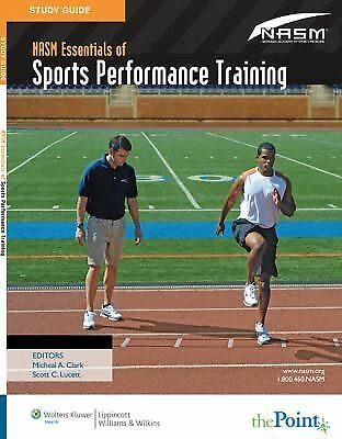 Study Guide to Accompany NASM Essentials of Sports Performance Training, Nationa