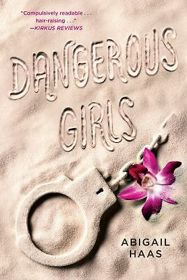 Dangerous Girls, Haas, Abigail, Good Book