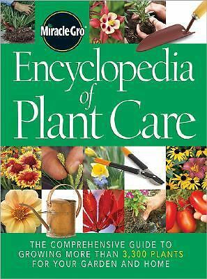 Miracle-Gro Encyclopedia of Plant Care
