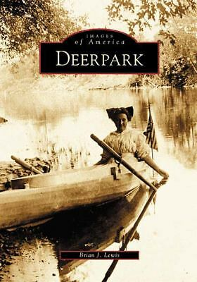 Deerpark   (NY)  (Images of America), Lewis, Brian J., Acceptable Book