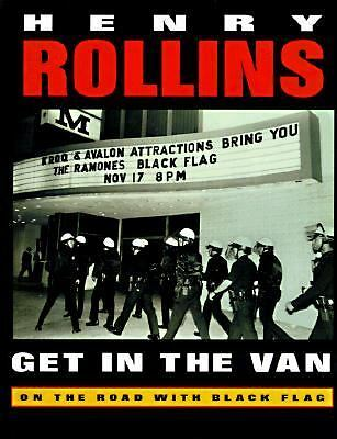 Get in the Van: On the Road With Black Flag, Rollins, Henry, Good Book