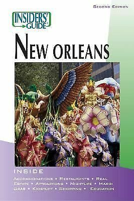 Insiders' Guide to New Orleans, 2nd (Insiders' Guide Series), Retz, Becky, Gaffn