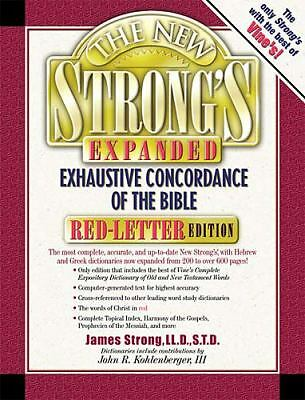The New Strong's Expanded Exhaustive Concordance of the Bible (Red-Letter Editio