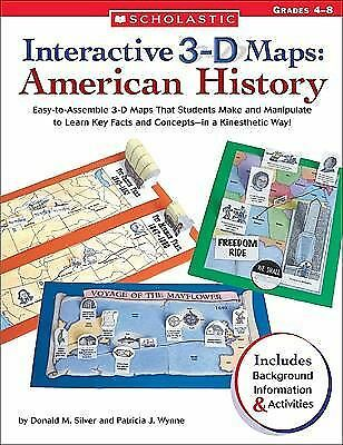 Interactive 3-D Maps: American History: Easy-to-Assemble 3-D Maps That Students