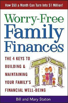 Worry-Free Family Finances, Bill Staton, Mary Staton, Good Book