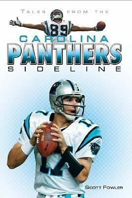 Tales from the Carolina Panthers Sideline, Scott Fowler, Good Book