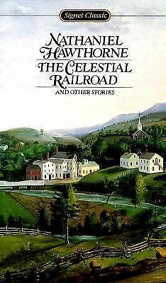 The Celestial Railroad and Other Stories by Nathaniel Hawthorne (1963, Paperback