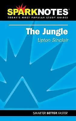 SPARK NOTES on The Jungle by Upton Sinclair   SPARKNOTES