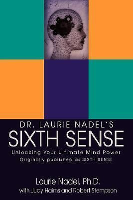 Sixth Sense: Unlocking Your Ultimate Mind Power