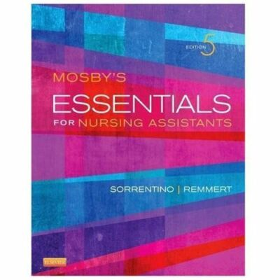Mosby's Essentials for Nursing Assistants, 5e, Remmert MS  RN, Leighann, Sorrent